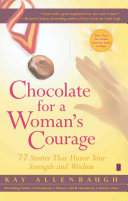 Chocolate for a Woman's Courage