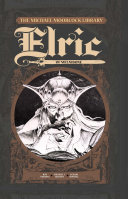 Pdf The Michael Moorcock Library - Elric, Vol. 1: Elric of Melnibone