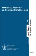 Ethnizität, Moderne und Enttraditionalisierung
