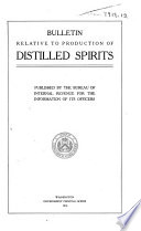 Bulletin Relative To Production Of Distilled Spirits Book PDF