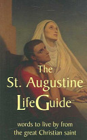 The St. Augustine LifeGuide