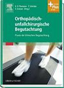 Handbuch der orthopädisch-unfallchirurgischen Begutachtung