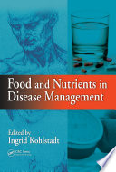 Food and Nutrients in Disease Management Book