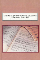 The Development Of Music Education In Romania Since 1989