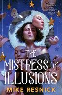 The Mistress of Illusions [Pdf/ePub] eBook