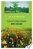 Türkiye Türkçesinde bitki adları