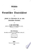 Geschichte des europäischen Staatensystems vom Zeitalter der Reformation bis zur ersten französischen Revolution