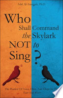Who Shall Command the Skylark Not to Sing
