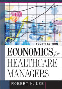 Economics For Healthcare Managers Book