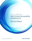 How to Meet the Web Content Accessibility Guidelines 2.0