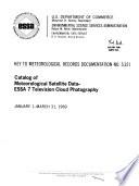Catalog of Meteorological Satellite Data ESSA 7 Television Cloud Photography Book PDF