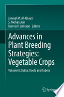 Advances in Plant Breeding Strategies: Vegetable Crops