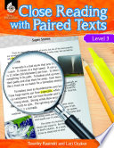Close Reading With Paired Texts Level 3 Engaging Lessons To Improve Comprehension