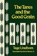 The Tares and the Good Grain  Or  The Kingdom of Man at the Hour of Reckoning