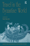 Travel in the Byzantine World