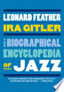 """""""The Biographical Encyclopedia of Jazz"""" by the late Leonard Feather, Ira Gitler"""
