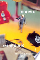 """Home and Work: Negotiating Boundaries through Everyday Life"" by Christena E. Nippert-Eng"