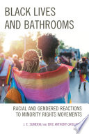 Black Lives and Bathrooms