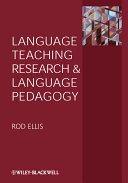 Language Teaching Research and Language Pedagogy