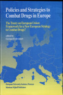 Policies and Strategies to Combat Drugs in Europe