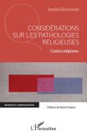 Pdf Considérations sur les pathologies religieuses Telecharger