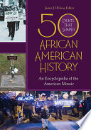 50 Events That Shaped African American History An Encyclopedia Of The American Mosaic 2 Volumes