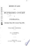 Reports of Cases in the Supreme Court of Nebraska