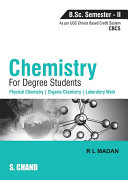 Chemistry for Degree Students B.Sc. Semester - II (As per CBCS)