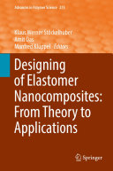 Designing of Elastomer Nanocomposites  From Theory to Applications