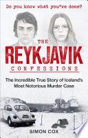 The Reykjavik Confessions