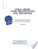 Child Abuse Case Identification and Reporting