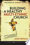 Building a Healthy Multi-ethnic Church