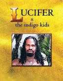 Lucifer & the indigo kids Pdf