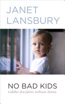 No Bad Kids: Toddler Discipline Without Shame [Pdf/ePub] eBook