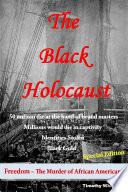 The Black Holocaust