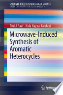 Microwave Induced Synthesis of Aromatic Heterocycles