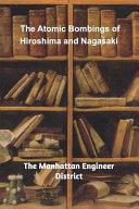 The Atomic Bombings of Hiroshima and Nagasaki Book