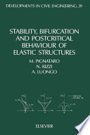 Stability  Bifurcation and Postcritical Behaviour of Elastic Structures