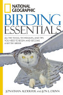 National Geographic Birding Essentials: All the Tools, ...