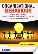 """Organisational Behaviour"" by S S Khanka"