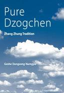 Pure Dzogchen Book PDF