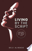 Living By The Script