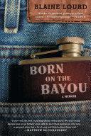 Born on the Bayou Pdf/ePub eBook