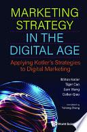 Marketing Strategy In The Digital Age  Applying Kotler s Strategies To Digital Marketing Book