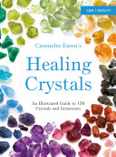 Cassandra Eason    s Illustrated Directory of Healing Crystals