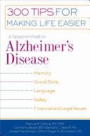 A Caregiver's Guide to Alzheimer's Disease