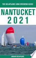 Nantucket   The Delaplaine 2021 Long Weekend Guide