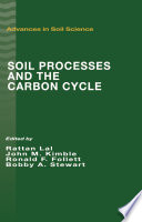 Soil Processes and the Carbon Cycle