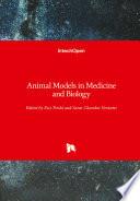 Animal Models in Medicine and Biology