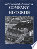 International Directory of Company Histories  , Band 39